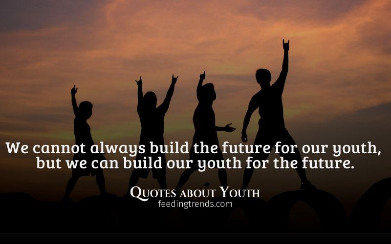 Quotes about Youth