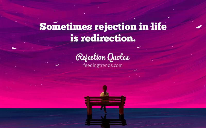 Quotes on Rejection to Restore Confidence